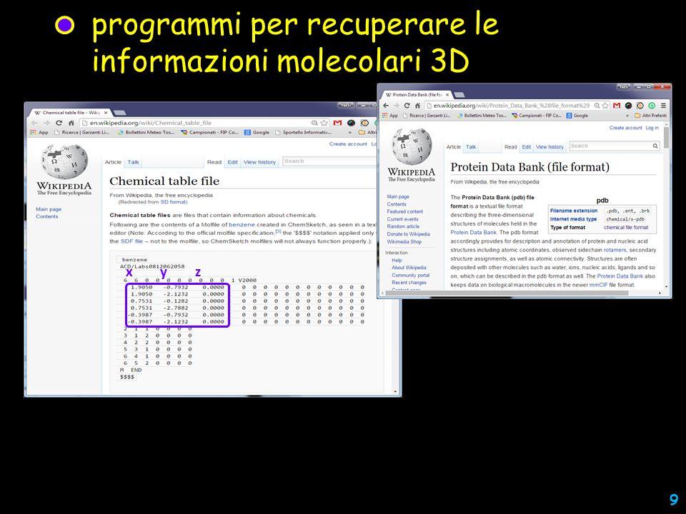 programmi per recuperare le informazioni molecolari 3D x y z 9