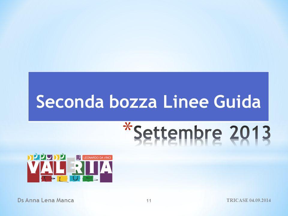 Ds Anna Lena Manca 11 Seconda bozza Linee Guida TRICASE 04.09.2014