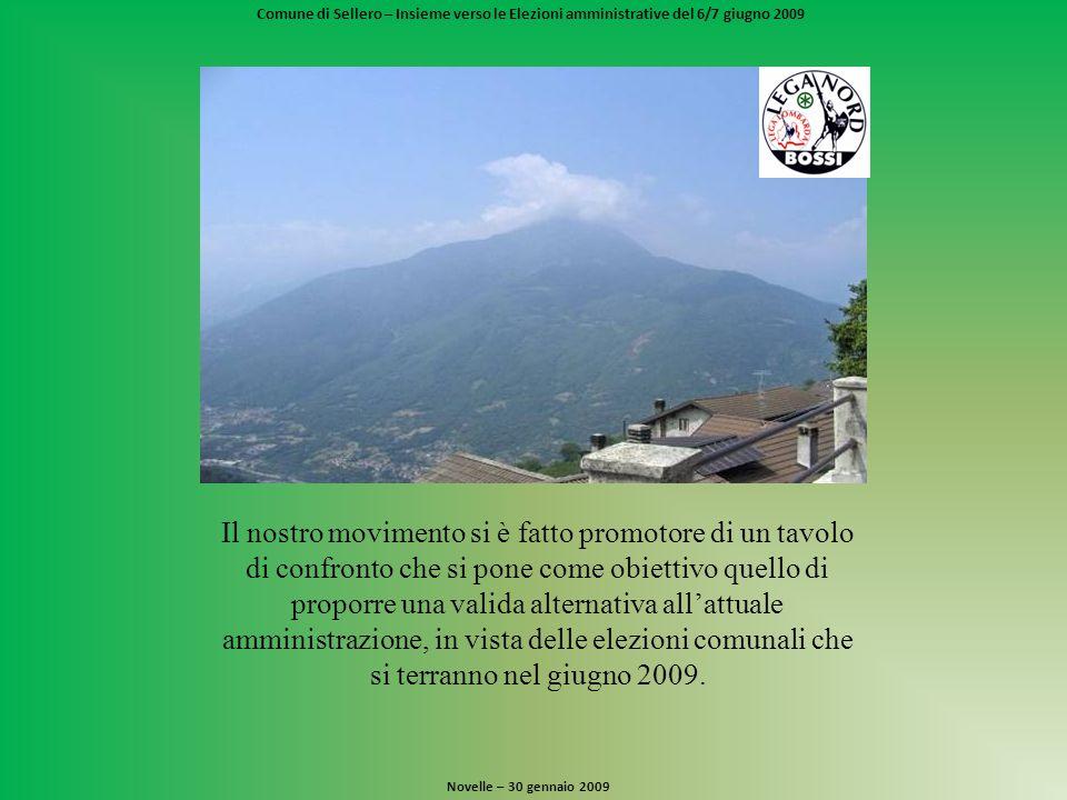 Comune di Sellero – Insieme verso le Elezioni amministrative del 6/7 giugno 2009 Trasparenza.