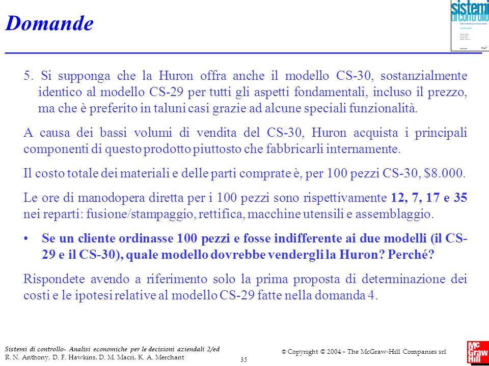 35 Sistemi di controllo- Analisi economiche per le decisioni aziendali 2/ed R. N. Anthony, D. F. Hawkins, D. M. Macrì, K. A. Merchant © Copyright © 20