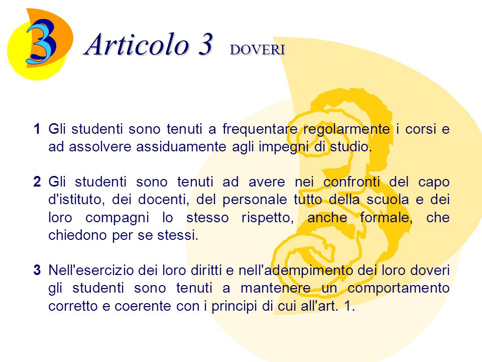 Articolo 3 DOVERI 1Gli studenti sono tenuti a frequentare regolarmente i corsi e ad assolvere assiduamente agli impegni di studio. 2Gli studenti sono
