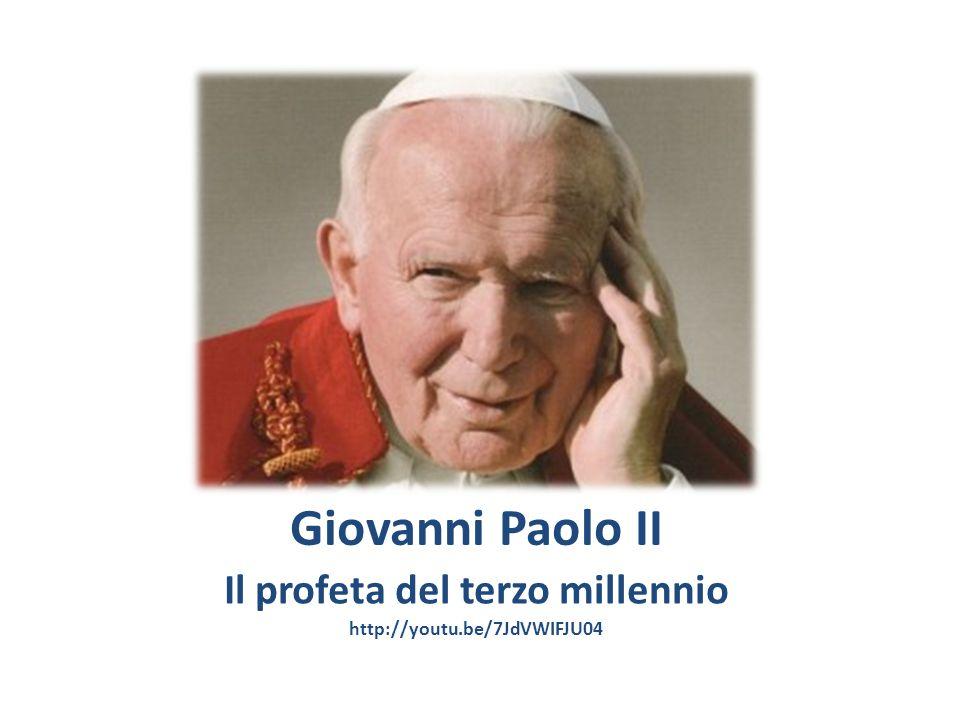 Giovanni Paolo II Il profeta del terzo millennio http://youtu.be/7JdVWIFJU04