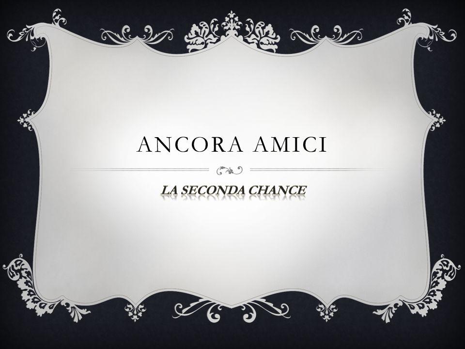 ANCORA AMICI