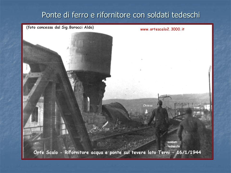 Ponte di ferro e rifornitore con soldati tedeschi