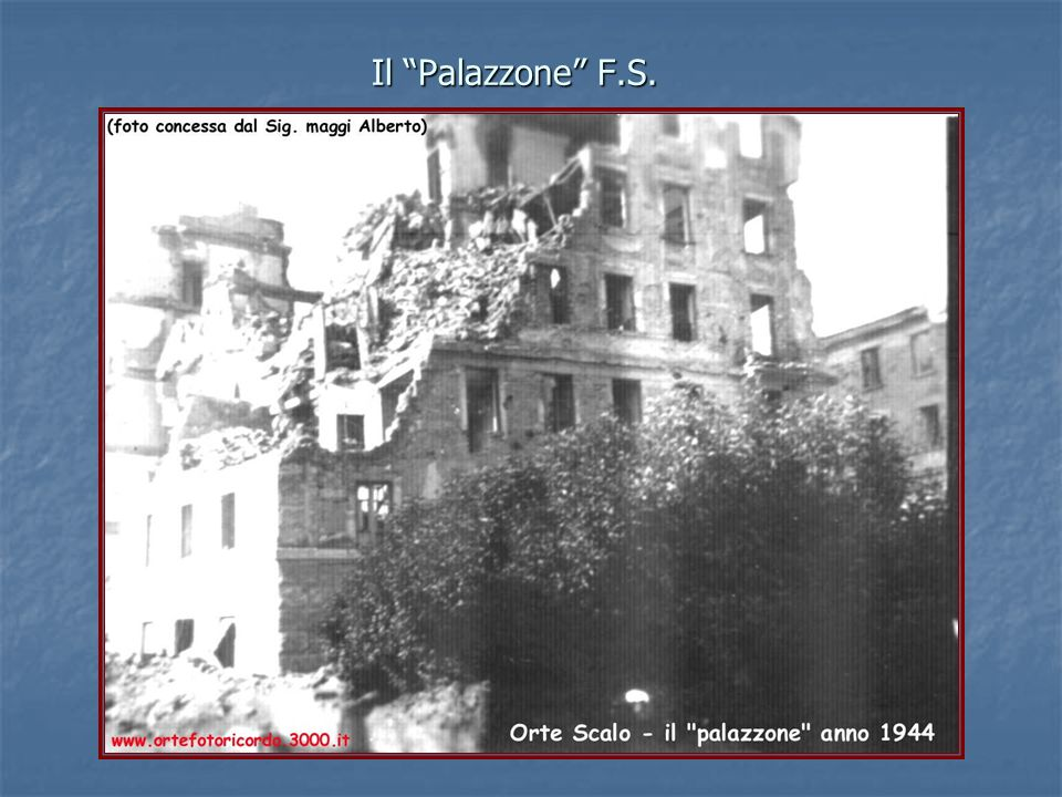 "Il ""Palazzone"" F.S."