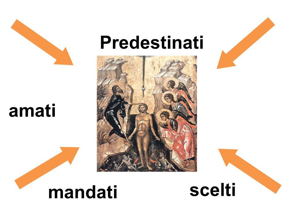 Predestinati scelti chiamati mandati amati
