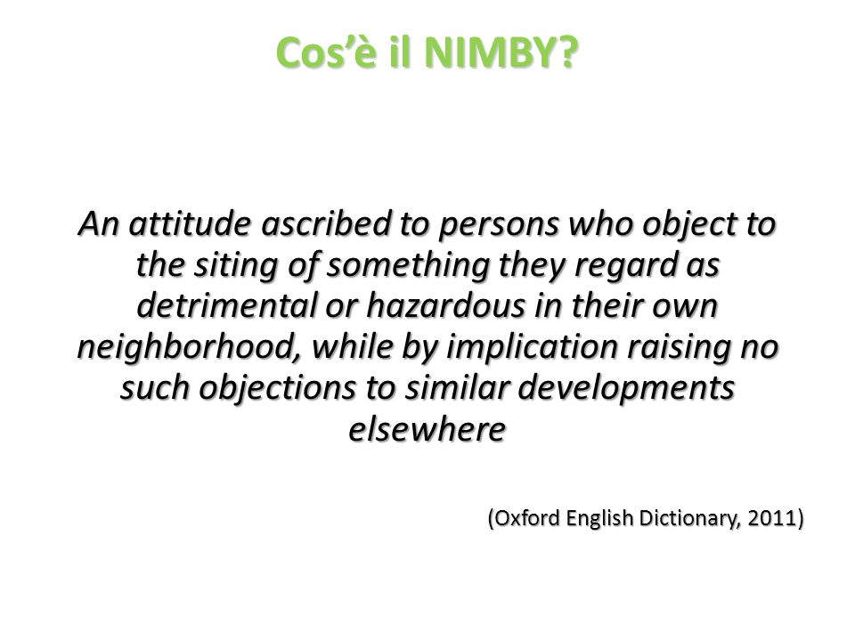 Cos'è il NIMBY.