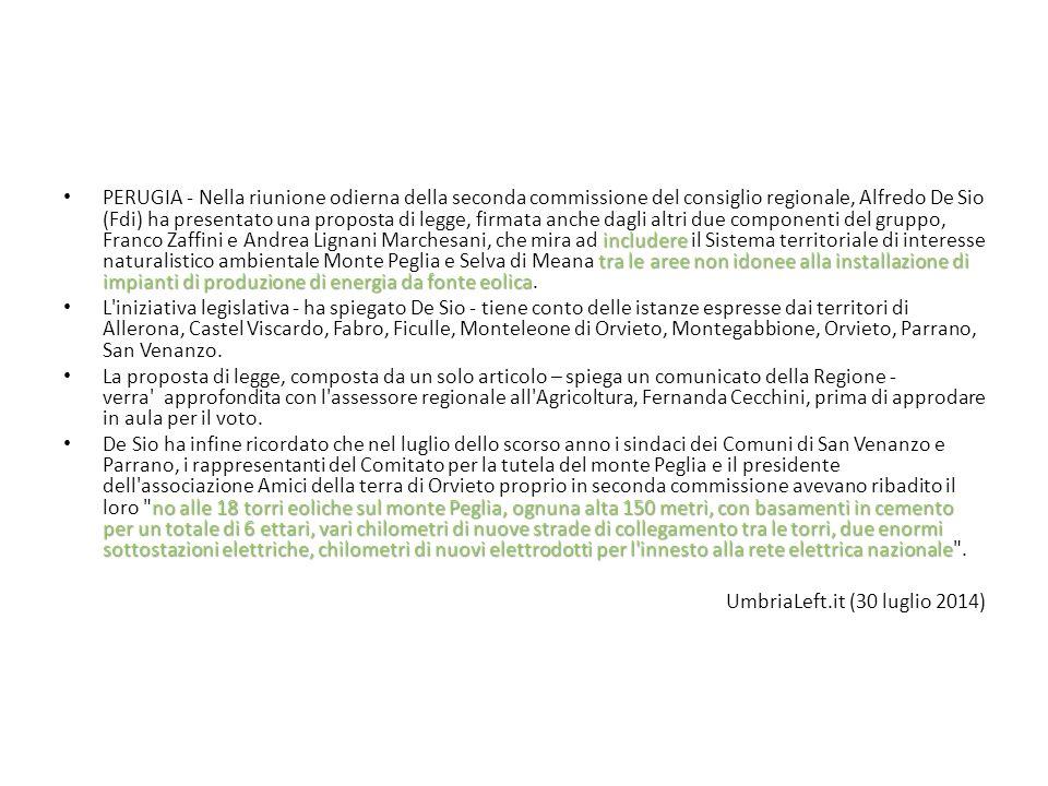 includere tra le aree non idonee alla installazione di impianti di produzione di energia da fonte eolica PERUGIA - Nella riunione odierna della seconda commissione del consiglio regionale, Alfredo De Sio (Fdi) ha presentato una proposta di legge, firmata anche dagli altri due componenti del gruppo, Franco Zaffini e Andrea Lignani Marchesani, che mira ad includere il Sistema territoriale di interesse naturalistico ambientale Monte Peglia e Selva di Meana tra le aree non idonee alla installazione di impianti di produzione di energia da fonte eolica.