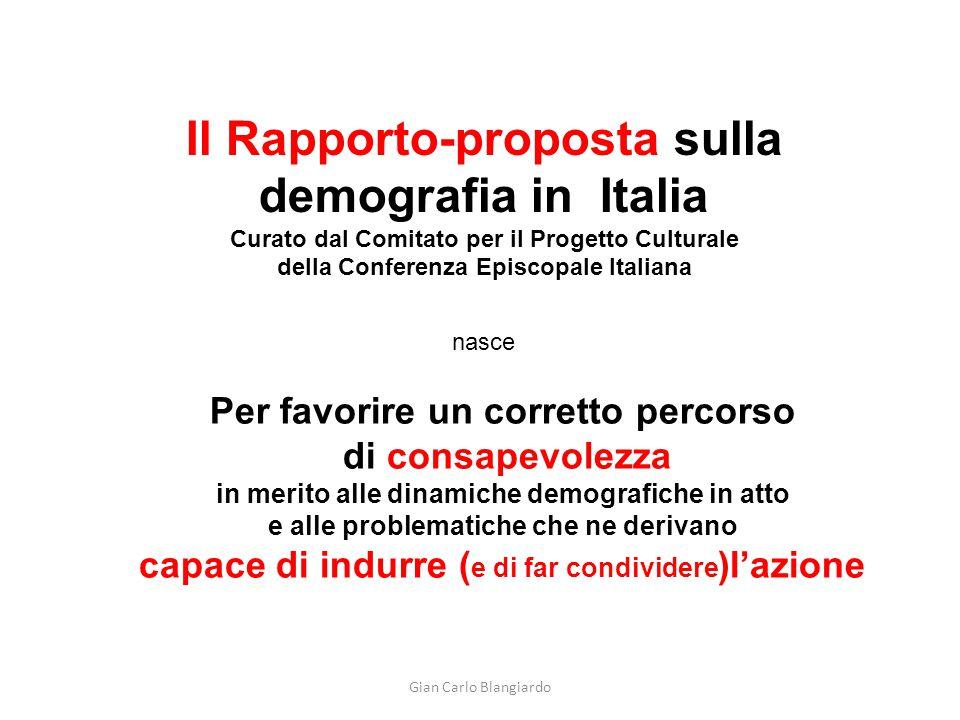 Gian Carlo Blangiardo Il Rapporto-proposta sulla demografia in Italia Curato dal Comitato per il Progetto Culturale della Conferenza Episcopale Italia