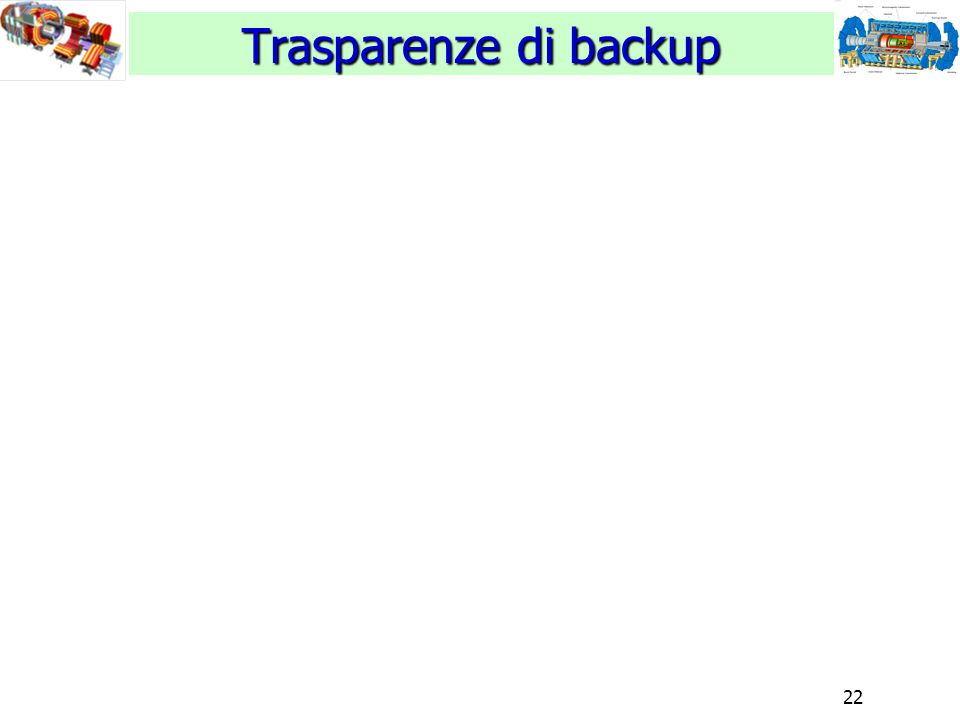 22 Trasparenze di backup