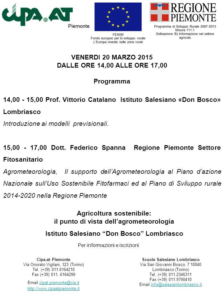 """Agricoltura sostenibile: il punto di vista dell'agrometeorologia Istituto Salesiano """"Don Bosco"""" Lombriasco Scuole Salesiane Lombriasco Via San Giovann"""