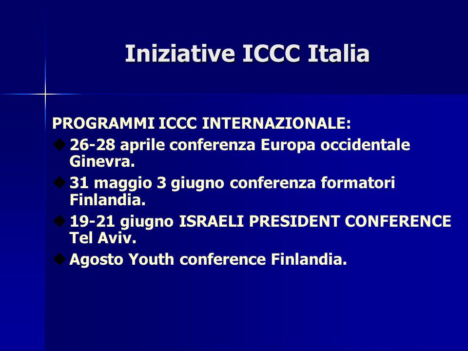 Iniziative ICCC Italia PROGRAMMI ICCC INTERNAZIONALE:  26-28 aprile conferenza Europa occidentale Ginevra.