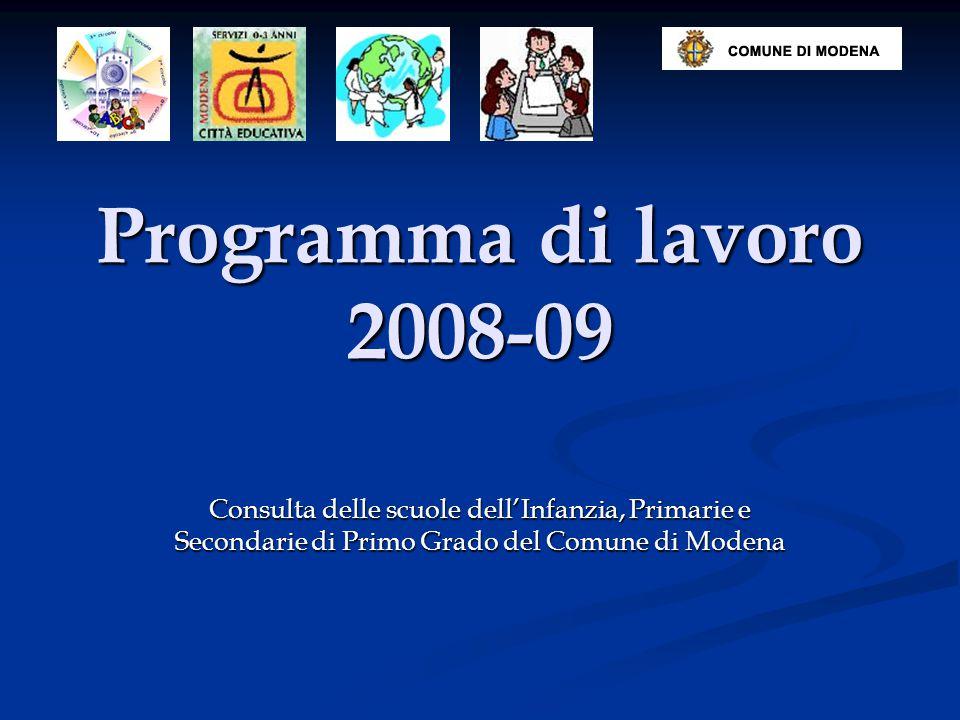 Programma di lavoro 2008-09 Consulta delle scuole dell'Infanzia, Primarie e Secondarie di Primo Grado del Comune di Modena