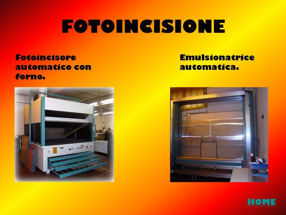 FOTOINCISIONE Fotoincisore automatico con forno. Emulsionatrice automatica. HOME