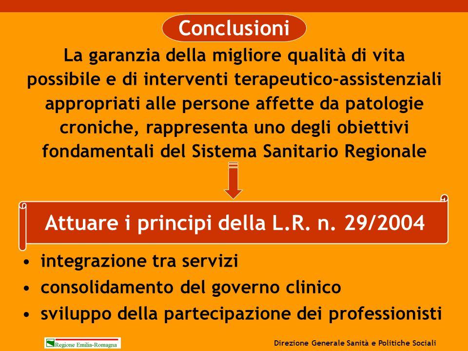 Attuare i principi della L.R. n. 29/2004 integrazione tra servizi consolidamento del governo clinico sviluppo della partecipazione dei professionisti