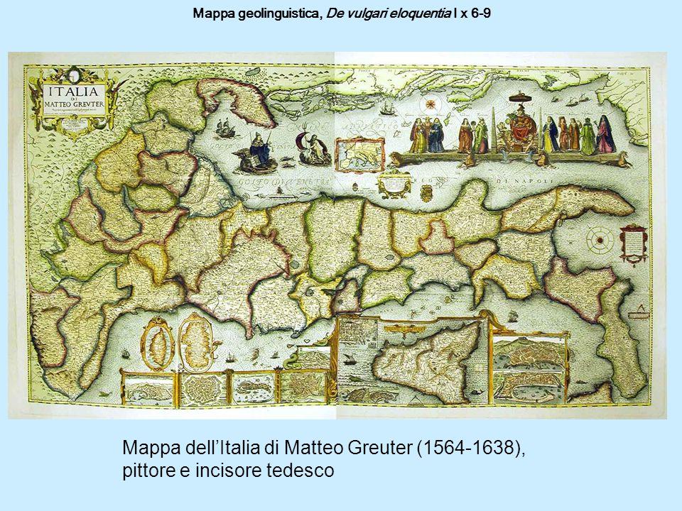 Mappa geolinguistica, De vulgari eloquentia I x 6-9 Mappa dell'Italia di Matteo Greuter (1564-1638), pittore e incisore tedesco