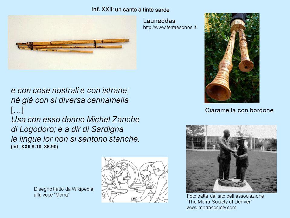 """Inf. XXII: un canto a tinte sarde Ciaramella con bordone Launeddas http://www.terraesonos.it Disegno tratto da Wikipedia, alla voce """"Morra"""" Foto tratt"""