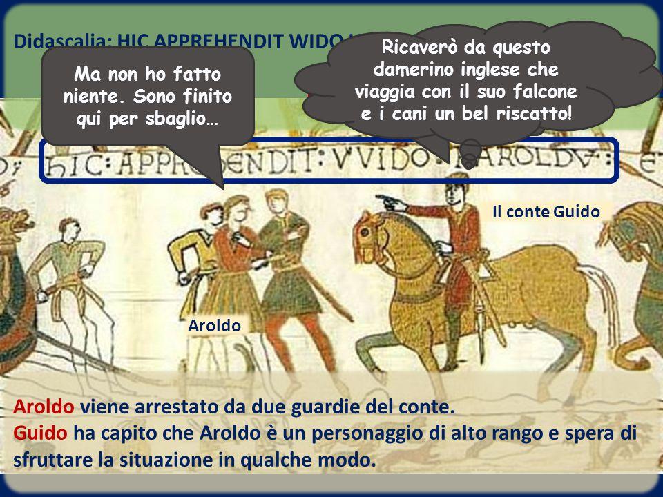 Aroldo viene arrestato da due guardie del conte. Guido ha capito che Aroldo è un personaggio di alto rango e spera di sfruttare la situazione in qualc