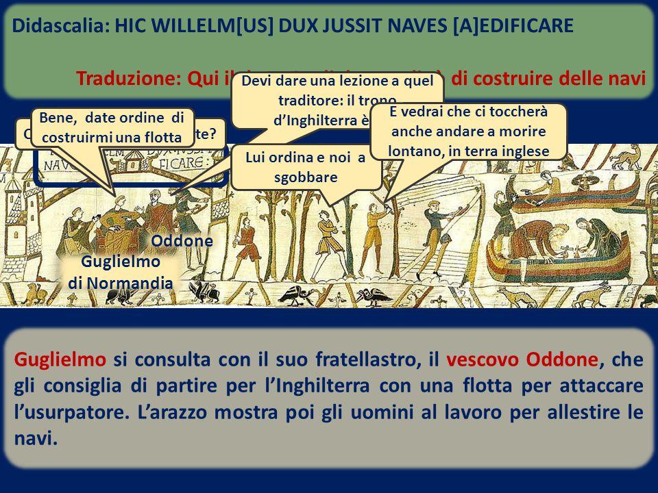 Guglielmo si consulta con il suo fratellastro, il vescovo Oddone, che gli consiglia di partire per l'Inghilterra con una flotta per attaccare l'usurpa