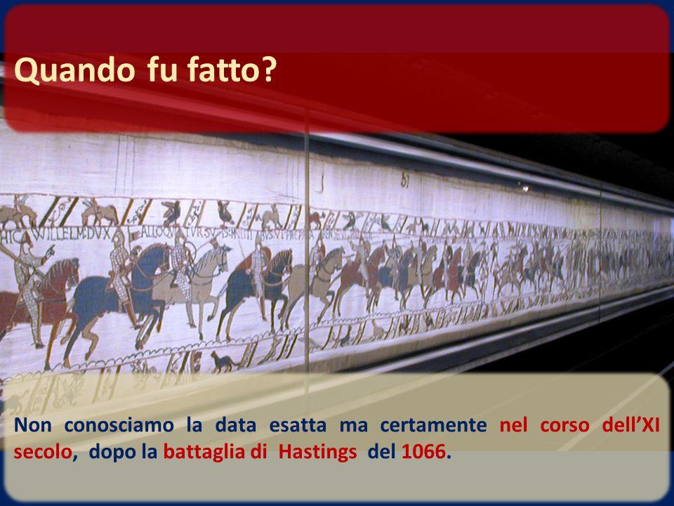 Non conosciamo la data esatta ma certamente nel corso dell'XI secolo, dopo la battaglia di Hastings del 1066. Quando fu fatto?