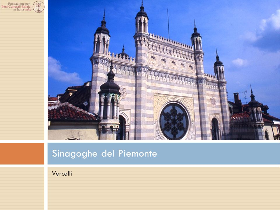 Vercelli Sinagoghe del Piemonte