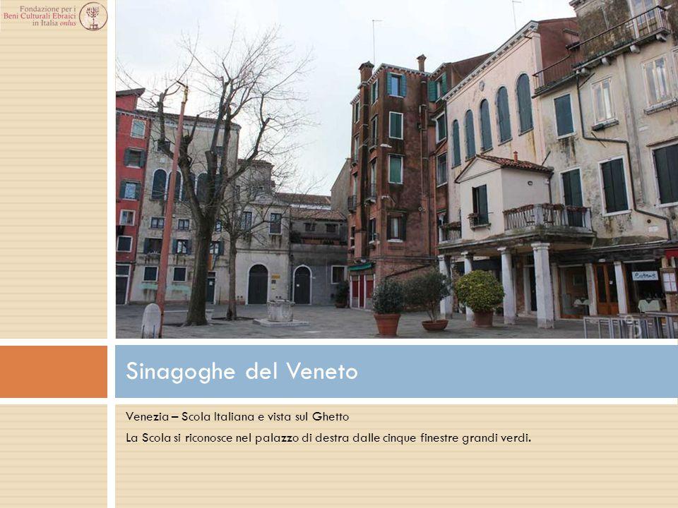 Venezia – Scola Italiana e vista sul Ghetto La Scola si riconosce nel palazzo di destra dalle cinque finestre grandi verdi. Sinagoghe del Veneto