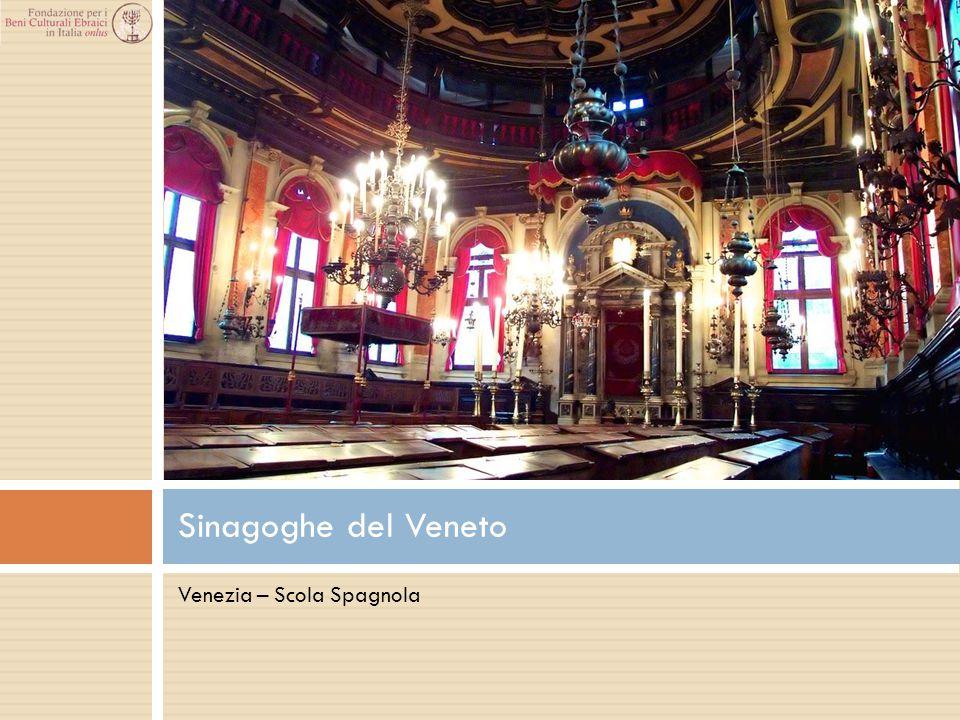 Venezia – Scola Spagnola Sinagoghe del Veneto