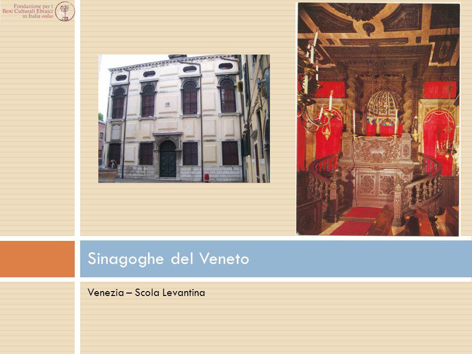 Venezia – Scola Levantina Sinagoghe del Veneto