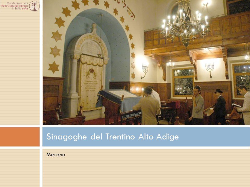 Merano Sinagoghe del Trentino Alto Adige