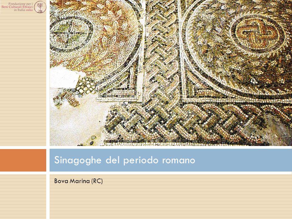 Bova Marina (RC) Sinagoghe del periodo romano