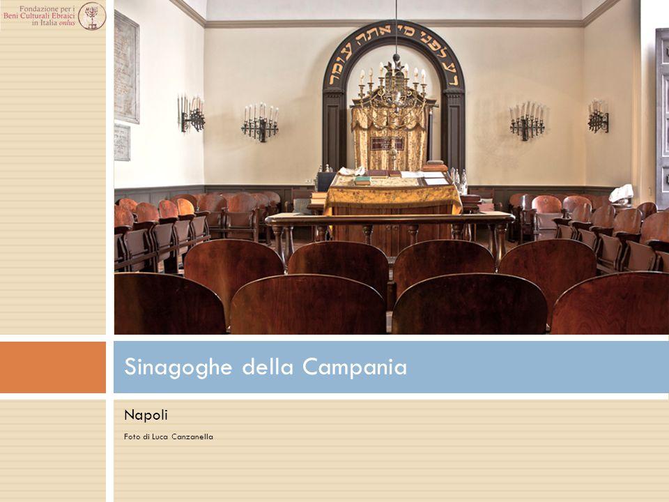 Napoli Foto di Luca Canzanella Sinagoghe della Campania