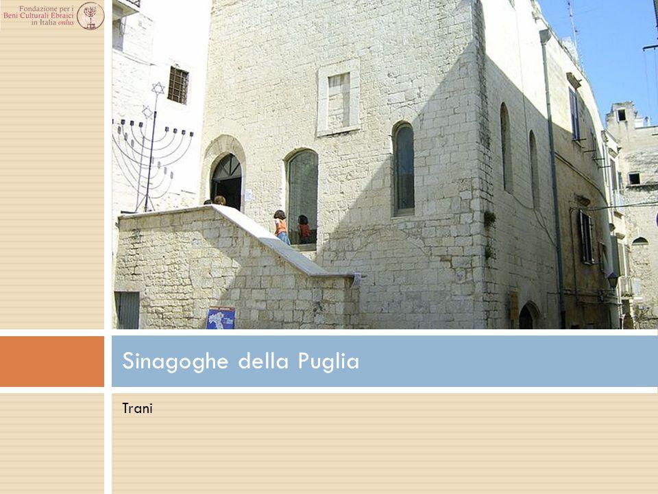 Trani Sinagoghe della Puglia
