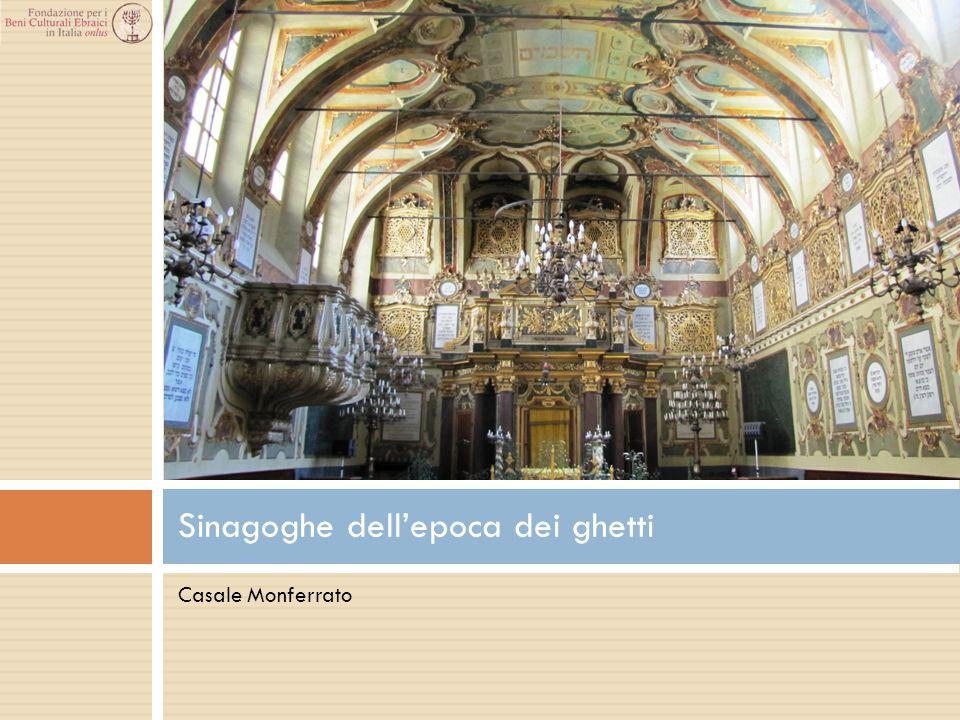 Casale Monferrato Sinagoghe dell'epoca dei ghetti