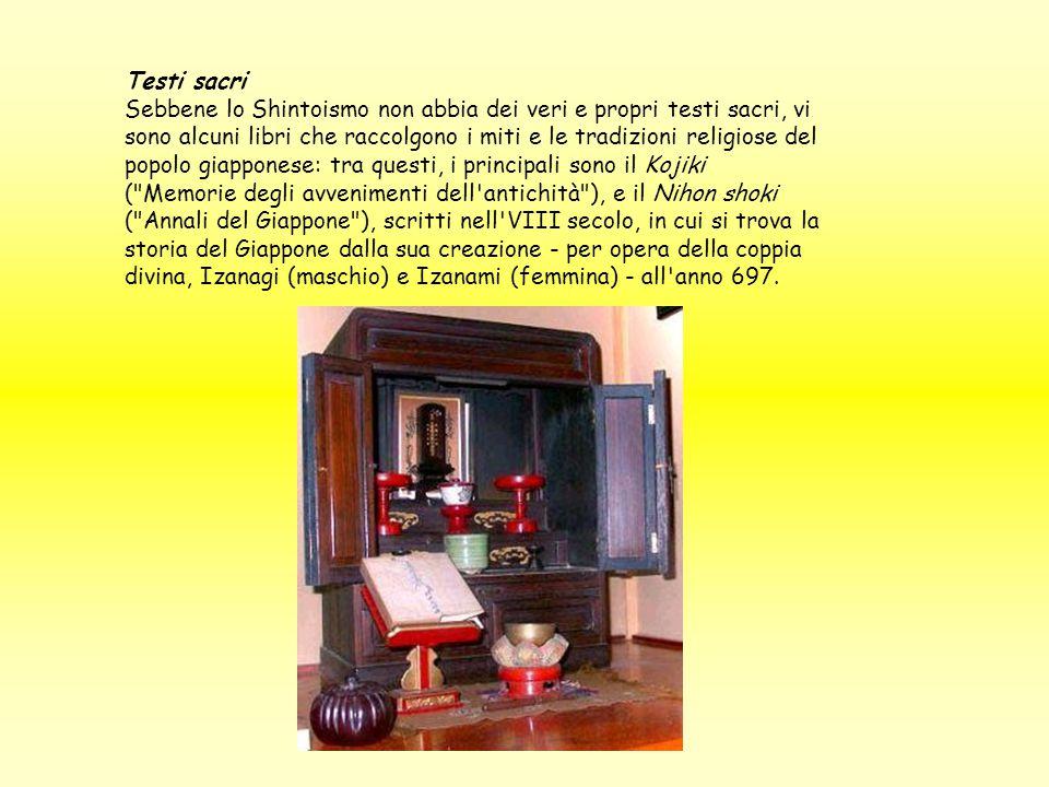 Testi sacri Sebbene lo Shintoismo non abbia dei veri e propri testi sacri, vi sono alcuni libri che raccolgono i miti e le tradizioni religiose del po