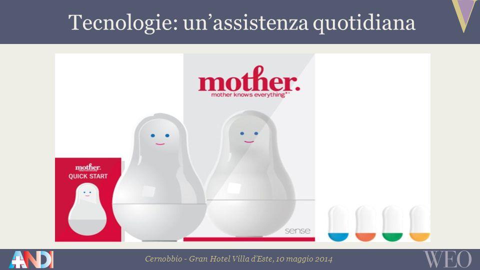 Cernobbio - Gran Hotel Villa d'Este, 10 maggio 2014 Tecnologie: un'assistenza quotidiana