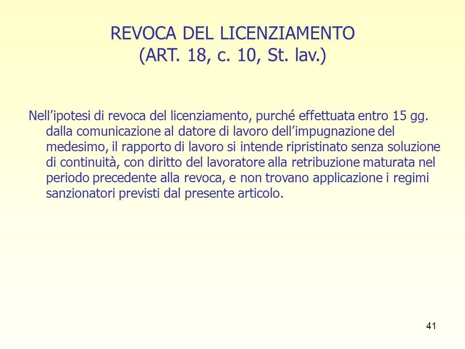 41 REVOCA DEL LICENZIAMENTO (ART. 18, c. 10, St.