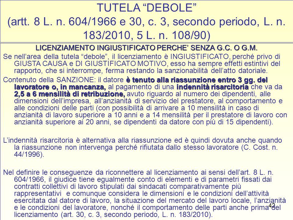 42 TUTELA DEBOLE (artt. 8 L. n. 604/1966 e 30, c.