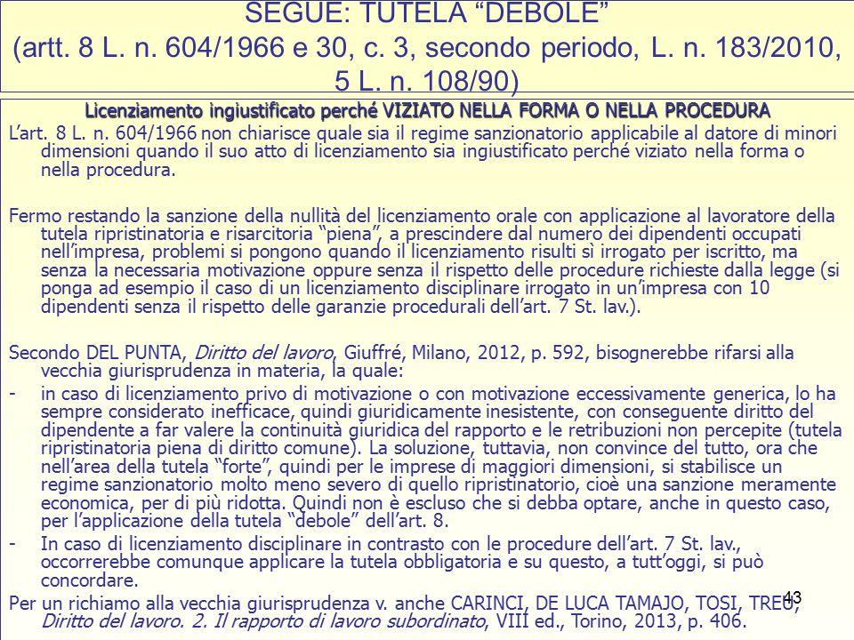 43 SEGUE: TUTELA DEBOLE (artt. 8 L. n. 604/1966 e 30, c.