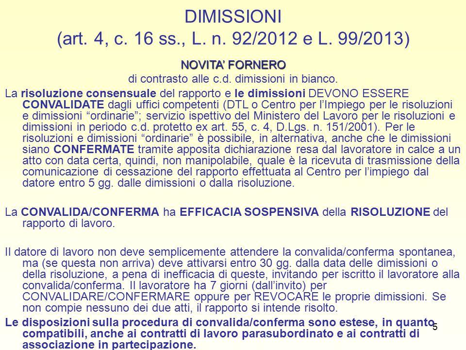 5 DIMISSIONI (art. 4, c. 16 ss., L. n. 92/2012 e L.