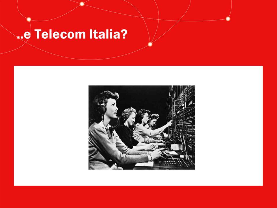 ..e Telecom Italia?