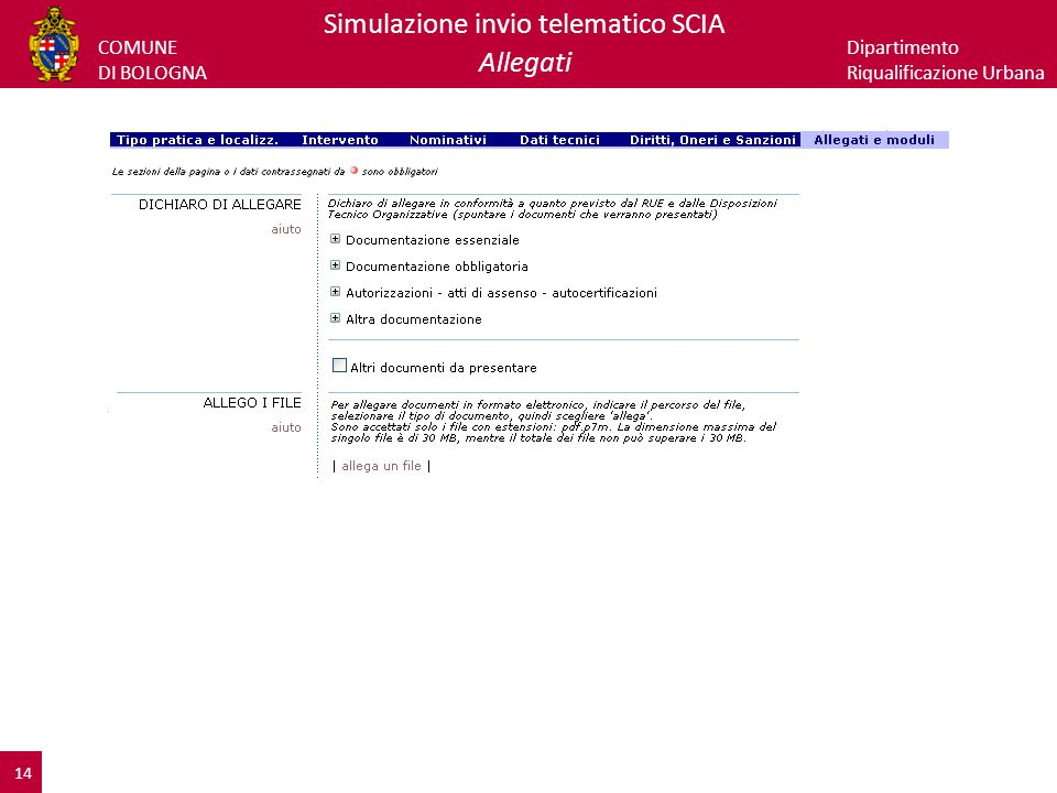 COMUNE DI BOLOGNA Dipartimento Riqualificazione Urbana Simulazione invio telematico SCIA Allegati 14