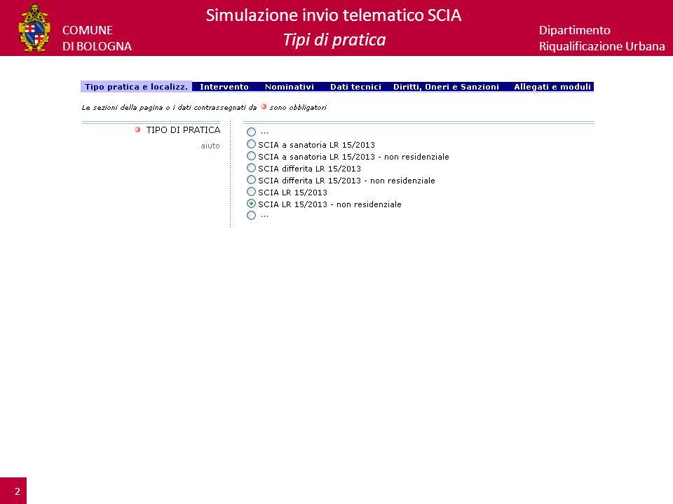 COMUNE DI BOLOGNA Dipartimento Riqualificazione Urbana Simulazione invio telematico SCIA Onerosità 3