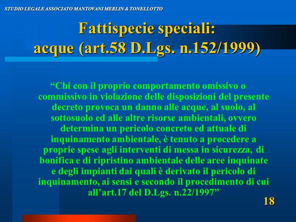 Fattispecie speciali: acque (art.58 D.Lgs.