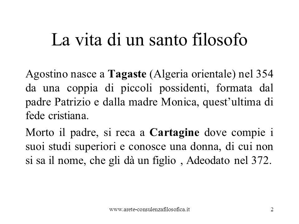La vita di un santo filosofo Agostino nasce a Tagaste (Algeria orientale) nel 354 da una coppia di piccoli possidenti, formata dal padre Patrizio e dalla madre Monica, quest'ultima di fede cristiana.