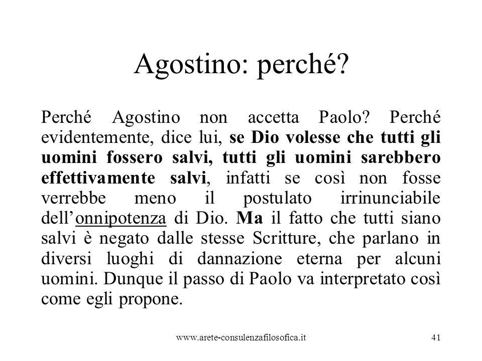 Agostino: perché.Perché Agostino non accetta Paolo.
