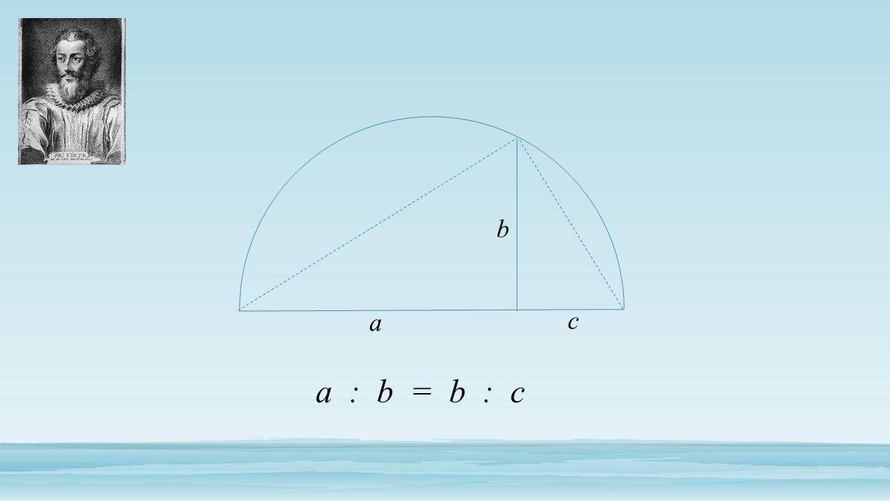 a c b a : b = b : c