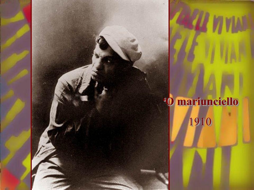 'O mariunciello 1910 1910