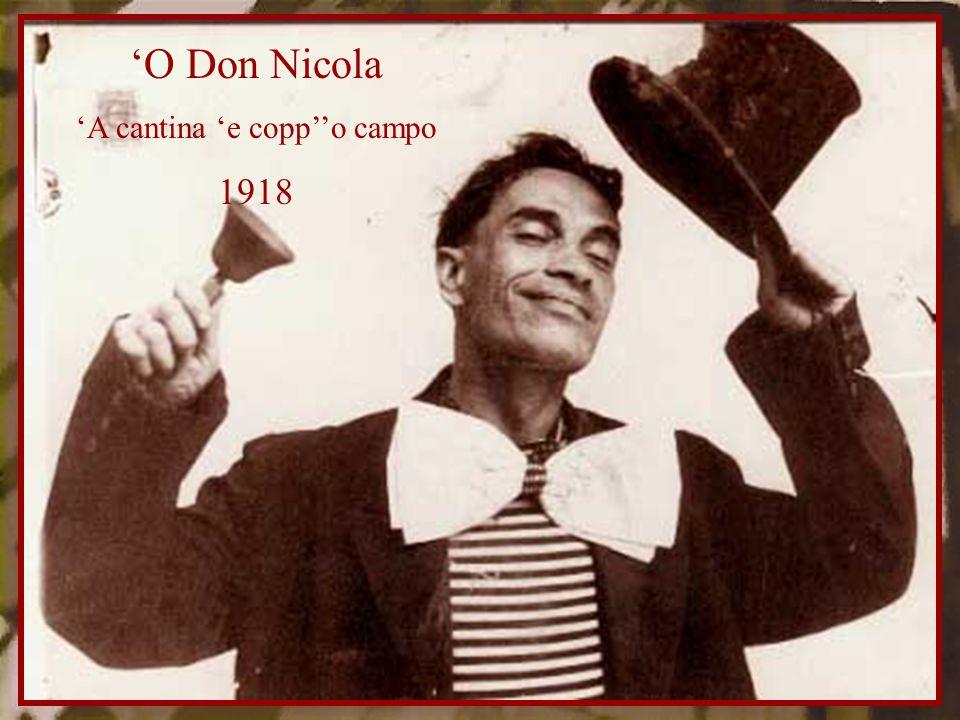 'O Don Nicola 'A cantina 'e copp''o campo 1918