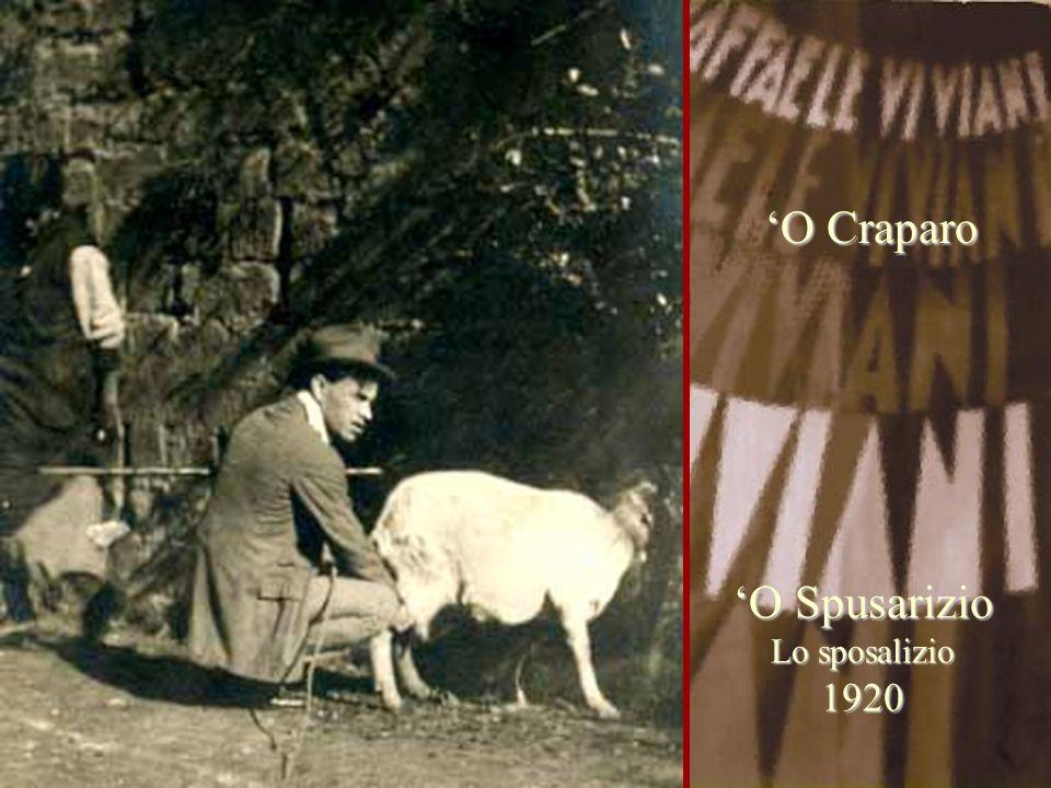 'O Spusarizio Lo sposalizio 1920 'O Craparo