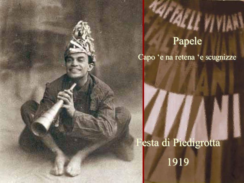 Festa di Piedigrotta 1919 Papele Capo 'e na retena 'e scugnizze